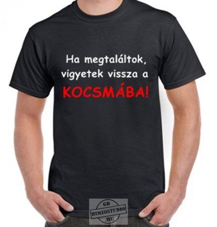 Vigyetek a kocsmába póló